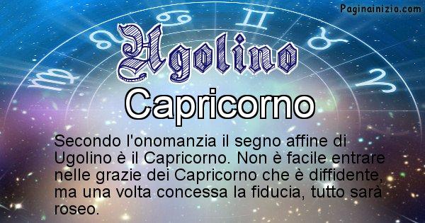 Ugolino - Segno zodiacale affine al nome Ugolino