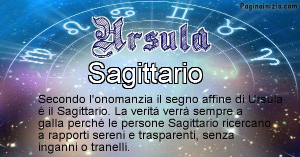 Ursula - Segno zodiacale affine al nome Ursula