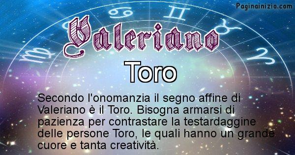 Valeriano - Segno zodiacale affine al nome Valeriano