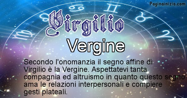 Virgilio - Segno zodiacale affine al nome Virgilio