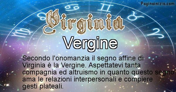 Virginia - Segno zodiacale affine al nome Virginia