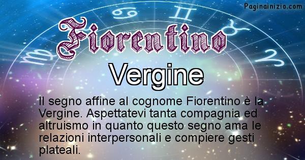 Fiorentino - Scopri il segno zodiacale affine al cognome Fiorentino