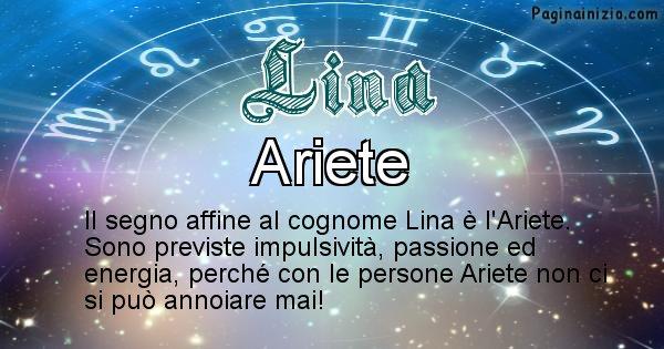 Lina - Scopri il segno zodiacale affine al cognome Lina