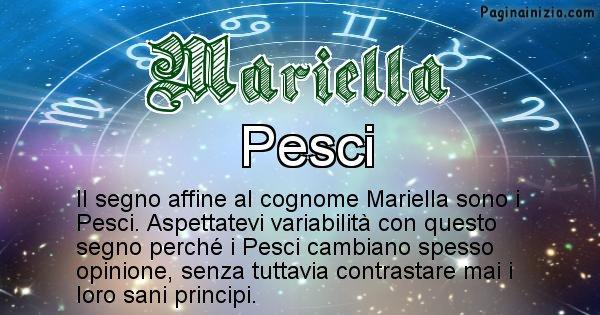 Mariella - Scopri il segno zodiacale affine al cognome Mariella