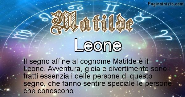 Matilde - Scopri il segno zodiacale affine al cognome Matilde