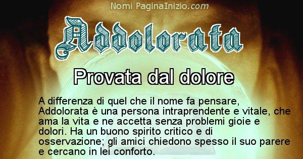 Addolorata - Significato reale del nome Addolorata