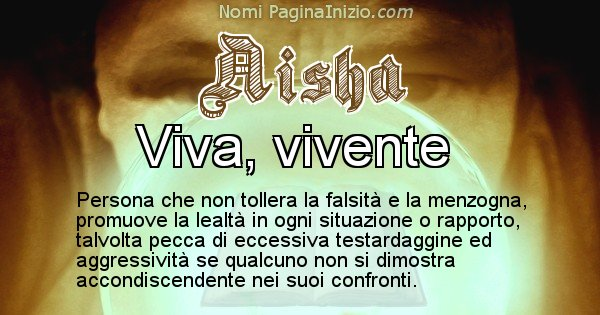 Aisha - Significato reale del nome Aisha