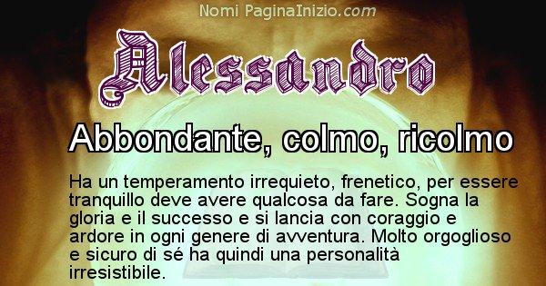 Alessandro - Significato reale del nome Alessandro