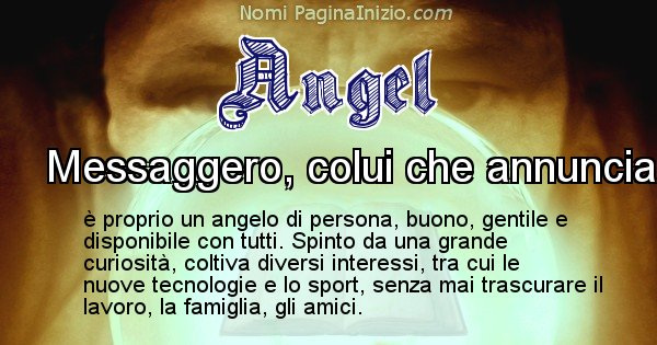 Angel - Significato reale del nome Angel