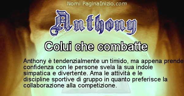Anthony - Significato reale del nome Anthony