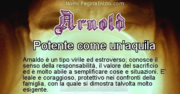 Arnold - Significato reale del nome Arnold