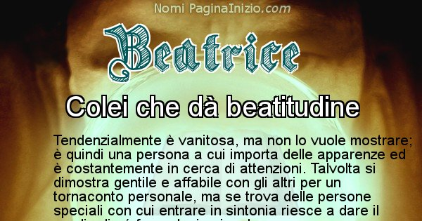 Beatrice - Significato reale del nome Beatrice