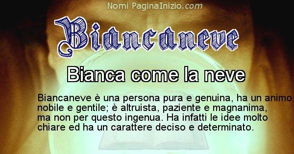 Biancaneve - Significato reale del nome Biancaneve