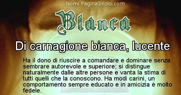 Blanca - Significato reale del nome Blanca