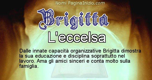 Brigitta - Significato reale del nome Brigitta
