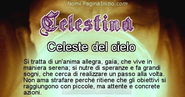 Celestina - Significato reale del nome Celestina