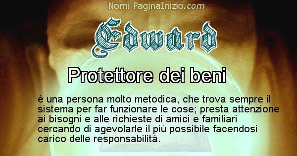 Edward - Significato reale del nome Edward