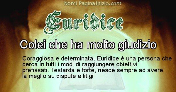 Euridice - Significato reale del nome Euridice