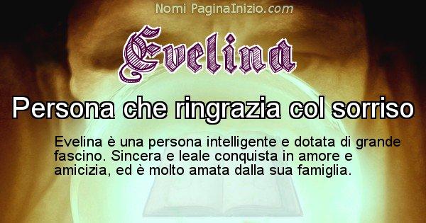 Evelina - Significato reale del nome Evelina