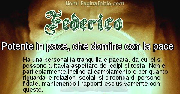 Federico - Significato reale del nome Federico