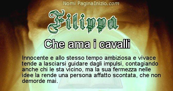 Filippa - Significato reale del nome Filippa