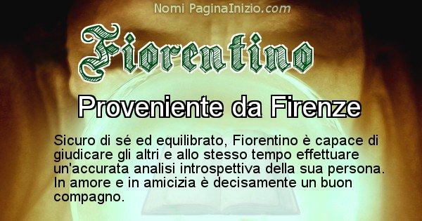 Fiorentino - Significato reale del nome Fiorentino