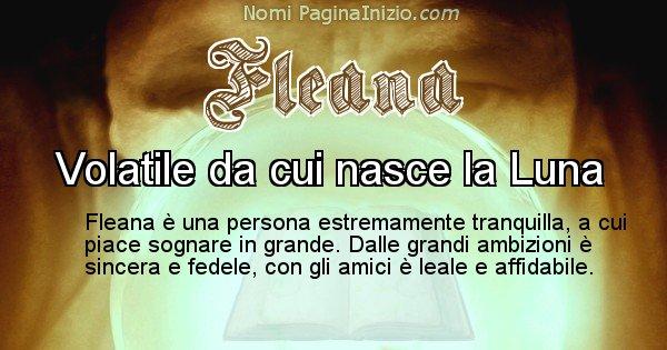Fleana - Significato reale del nome Fleana