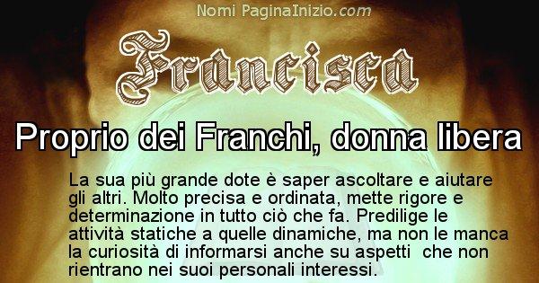 Francisca - Significato reale del nome Francisca
