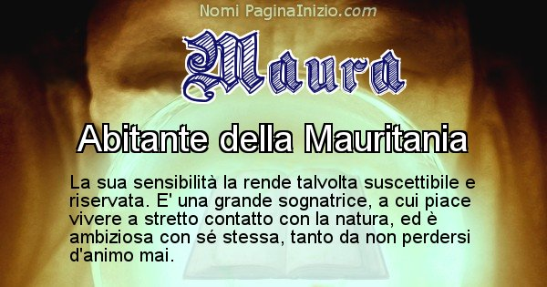 Maura - Significato reale del nome Maura