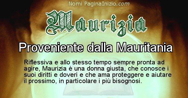 Maurizia - Significato reale del nome Maurizia