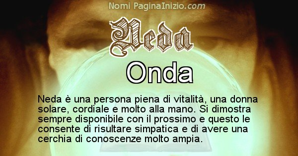 Neda - Significato reale del nome Neda
