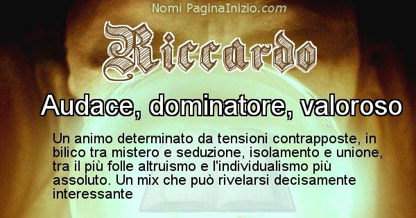Riccardo - Significato reale del nome Riccardo