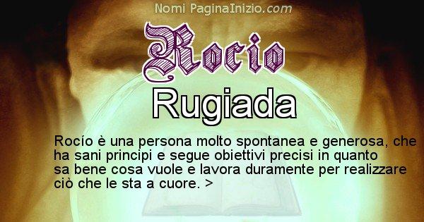 Rocio - Significato reale del nome Rocio