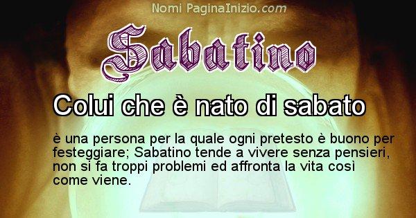 Sabatino - Significato reale del nome Sabatino