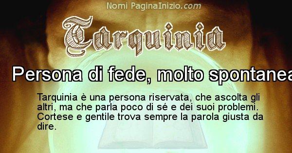 Tarquinia - Significato reale del nome Tarquinia