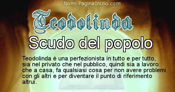 Teodolinda - Significato reale del nome Teodolinda