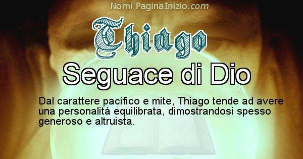 Thiago - Significato reale del nome Thiago