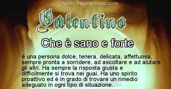 Valentino - Significato reale del nome Valentino