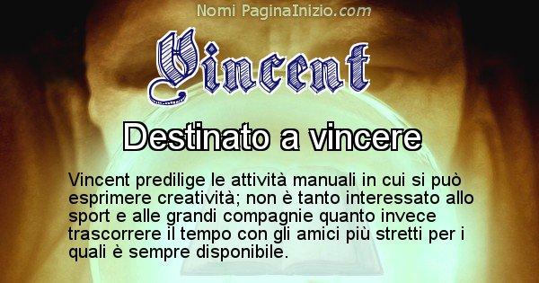 Vincent - Significato reale del nome Vincent