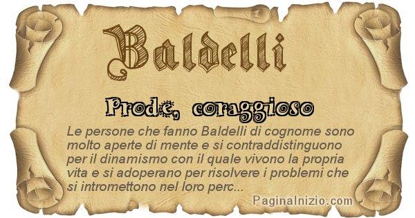 Baldelli - Ottieni il significato del tuo Cognome Baldelli