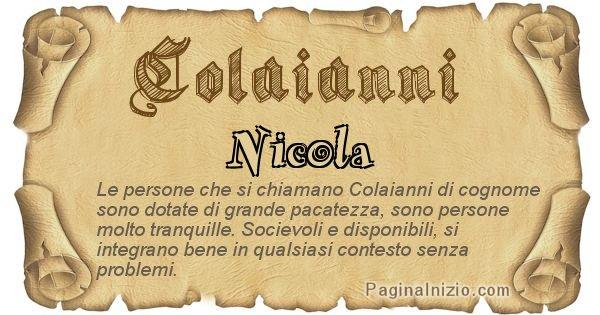 Colaianni - Ottieni il significato del tuo Cognome Colaianni