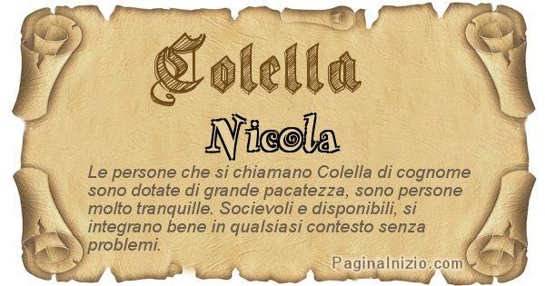Colella - Ottieni il significato del tuo Cognome Colella