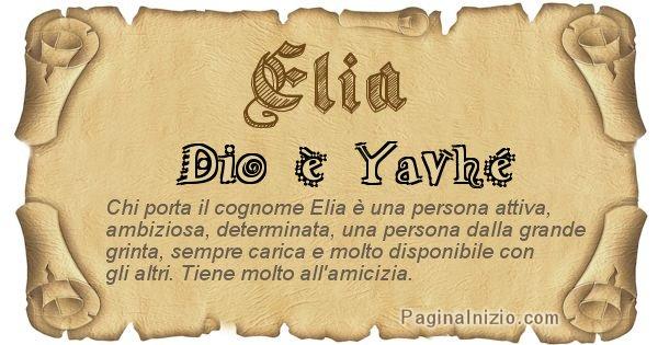 Elia - Ottieni il significato del tuo Cognome Elia