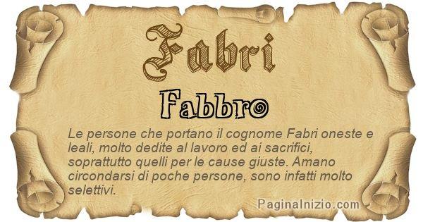 Fabri - Ottieni il significato del tuo Cognome Fabri