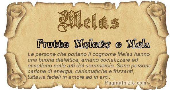 Melas - Ottieni il significato del tuo Cognome Melas