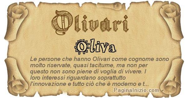 Olivari - Ottieni il significato del tuo Cognome Olivari