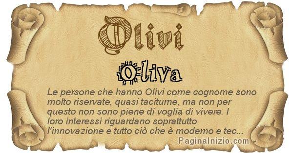 Olivi - Ottieni il significato del tuo Cognome Olivi
