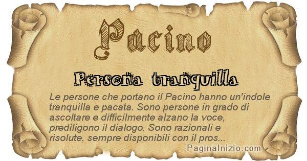 Pacino - Ottieni il significato del tuo Cognome Pacino
