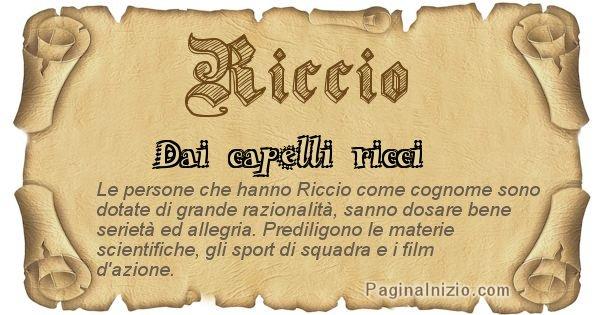 Riccio - Ottieni il significato del tuo Cognome Riccio