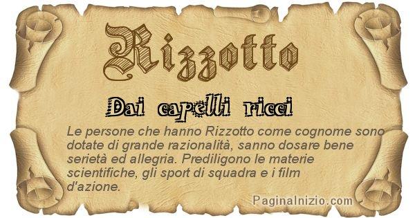 Rizzotto - Ottieni il significato del tuo Cognome Rizzotto